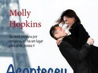 """Resenha: """"Aconteceu em Paris"""" - Série Eve Dexter - Livro 01 - Molly Hopkins"""