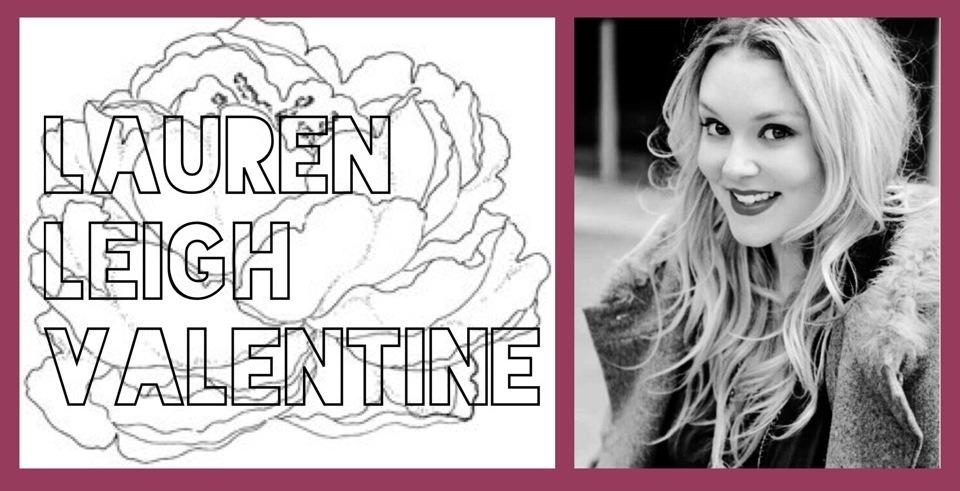 Lauren Leigh Valentine.