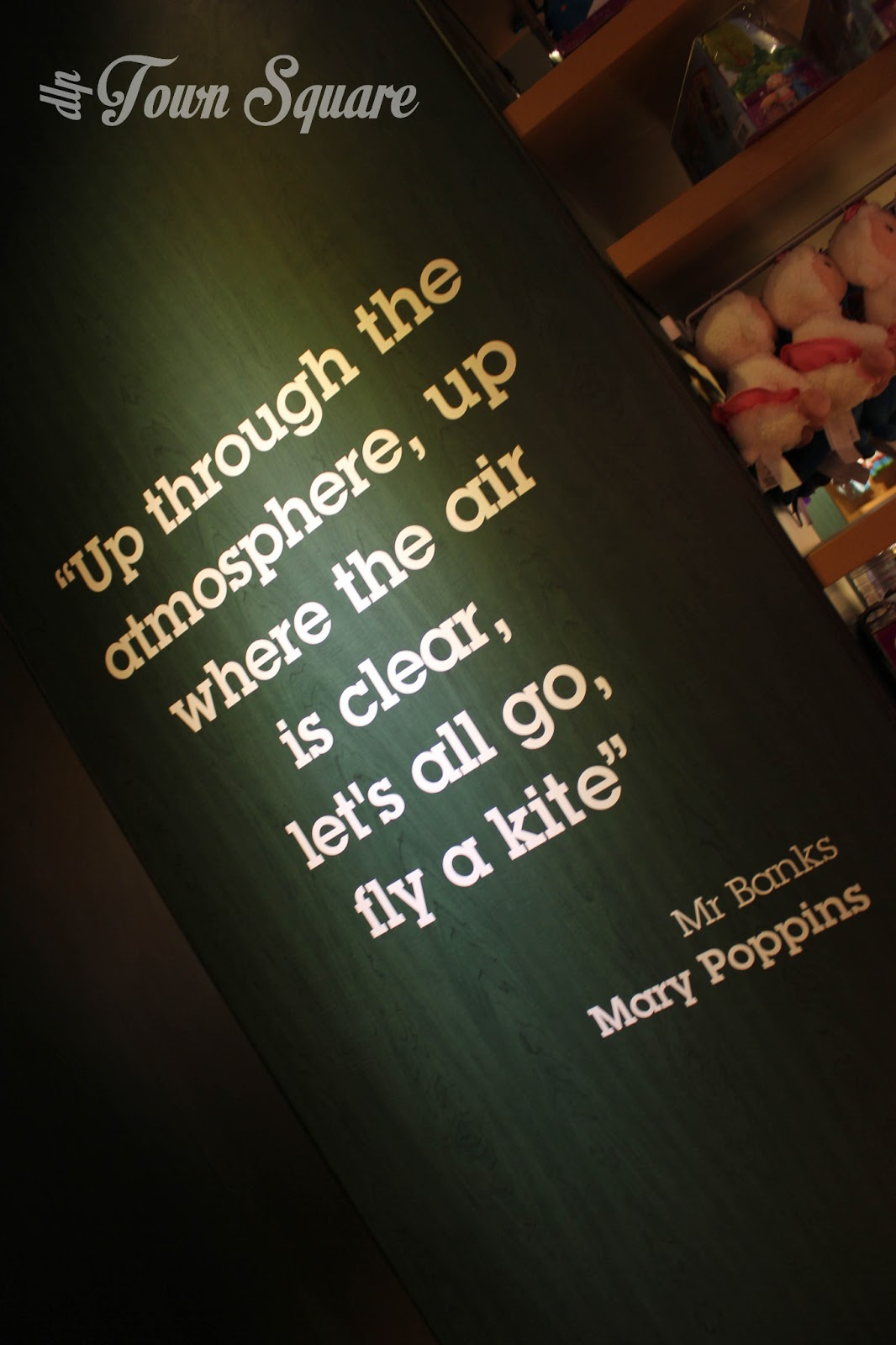 Mary Poppins quote on the wall