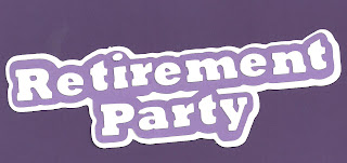 Free Svg file Retirement Party