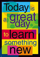 picture with the words Today is a great day to learn something new