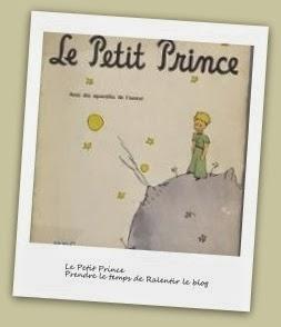 Le Petit Prince de St Exupéry http://prendre-le-temps-de-ralentir.blogspot.fr/