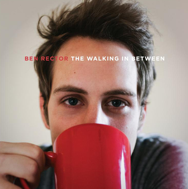 ben rector the walking in between