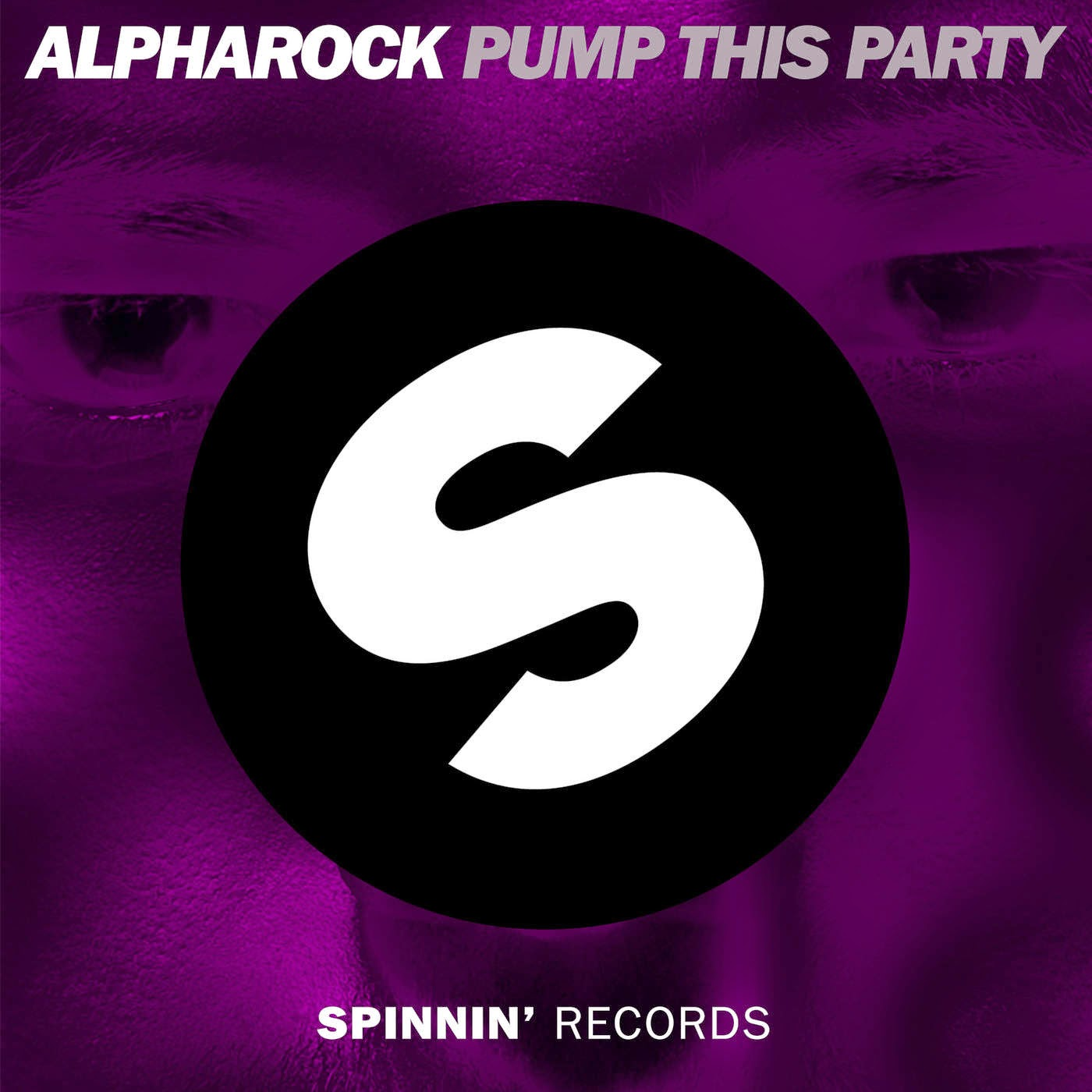 Alpharock - Pump This Party - Single  Cover