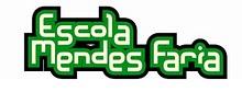 ESCOLA MENDES FARIA