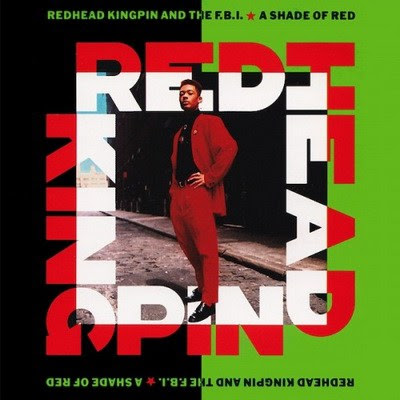 Readhead Kingpin & The F.B.I. - A Shade Of Red (1989) Flac