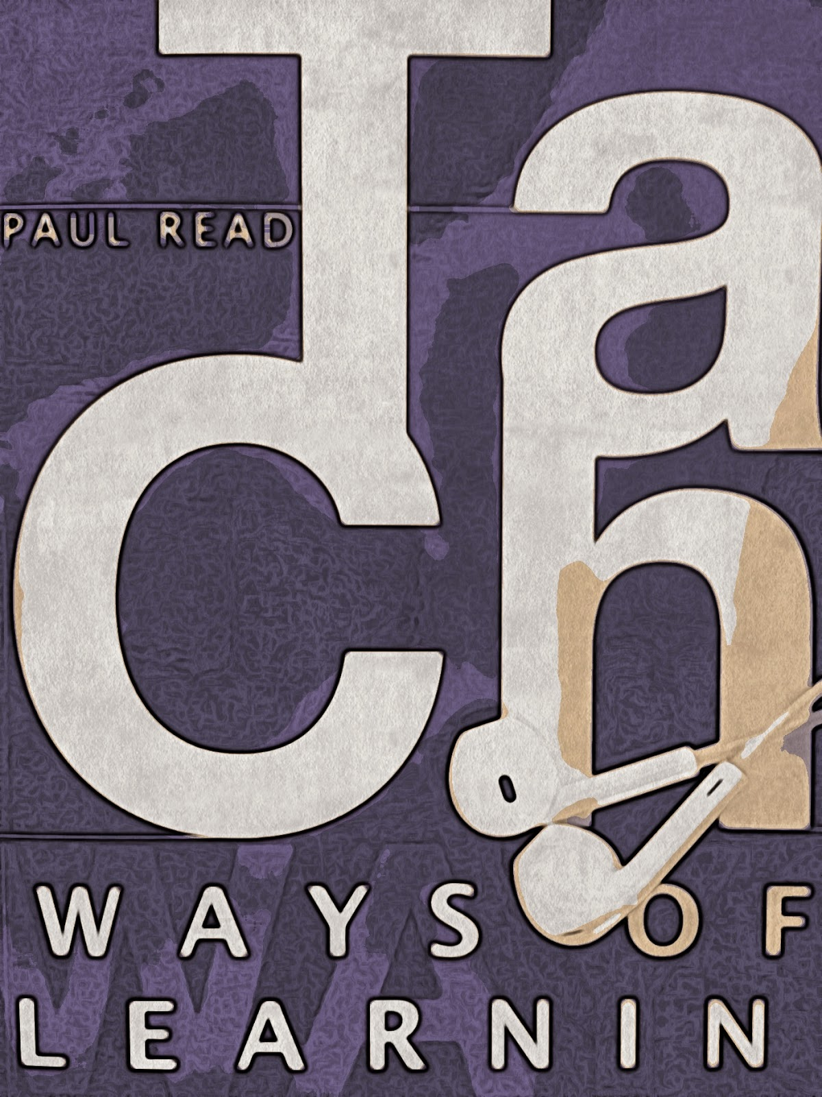 Ways of Learning Audio book by Paul Read