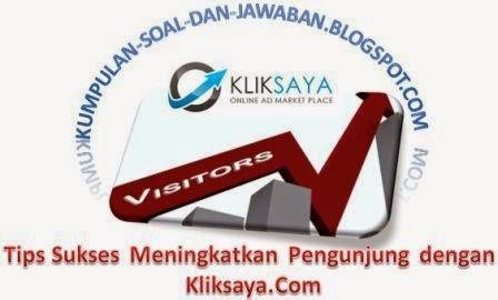 Tips Sukses Meningkatkan Pengunjung dengan Kliksaya Com