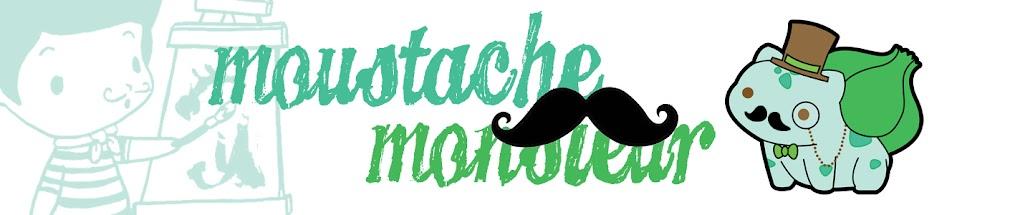 Moustache Monsieur :{)