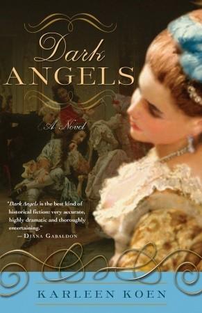 Darlene Williams Hf Reviews Dark Angels By Karleen Koen