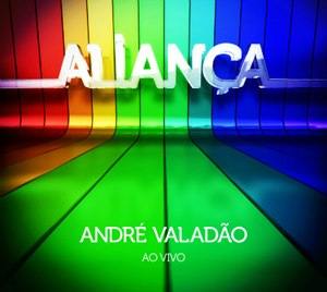 Download CD  André Valadão – Aliança 2011