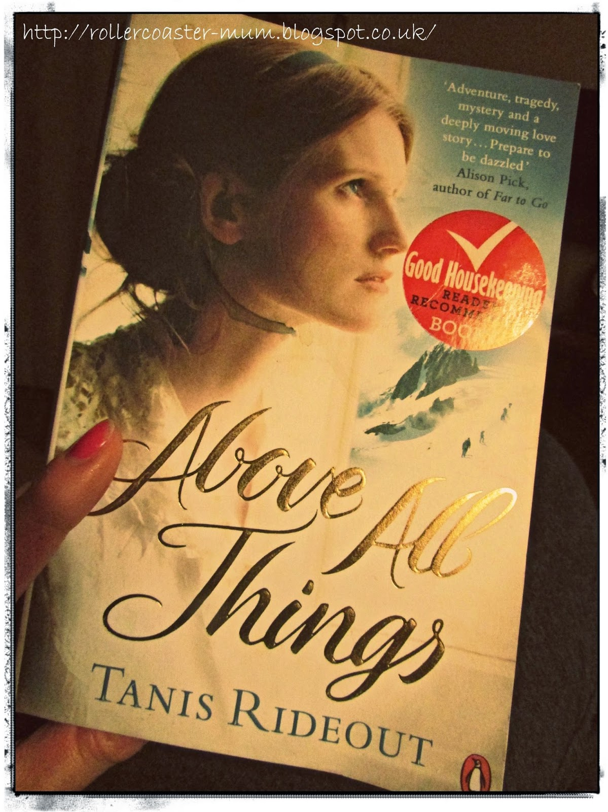 Book review of Above All Things by Tanis Rideout