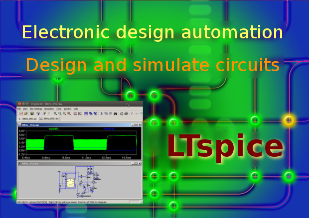Free EDA: Design and simulation with LTspice