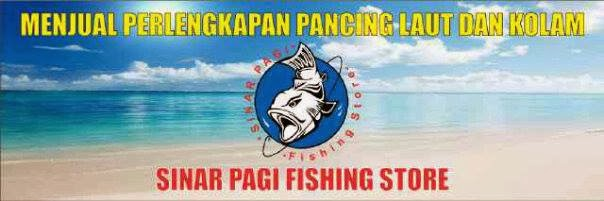 ( SINAR PAGI ) FISHING STORE