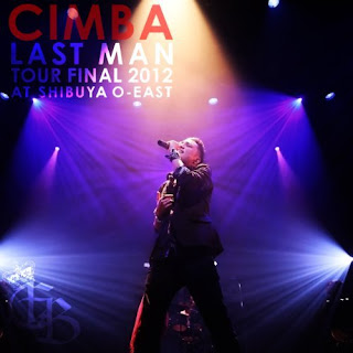 CIMBA - CIMBA LAST MAN TOUR FINAL 2012 AT SHIBUYA O-EAST
