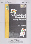 The Indian Flag unfurled through Philately