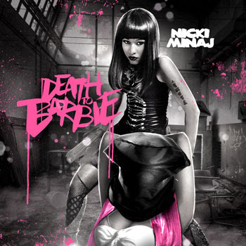 nicki minaj barbie album. Nicki Minaj - Death To Barbie