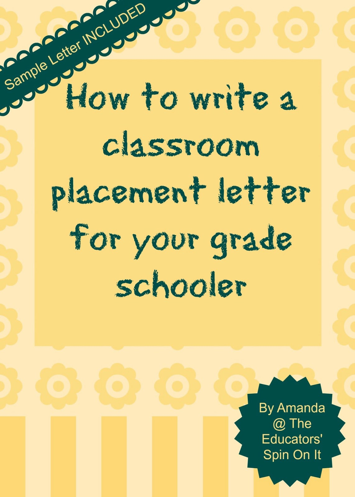 the educators u0026 39  spin on it  how to write a letter for classroom placement or teacher request with