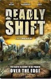 Ver El Cambio Mortal (Deadly Shift) Online