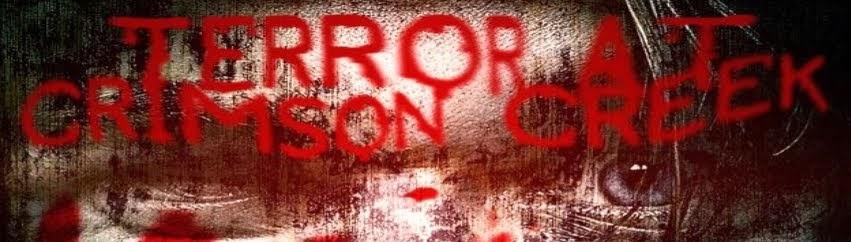 The Terror At Crimson Creek - Thanks