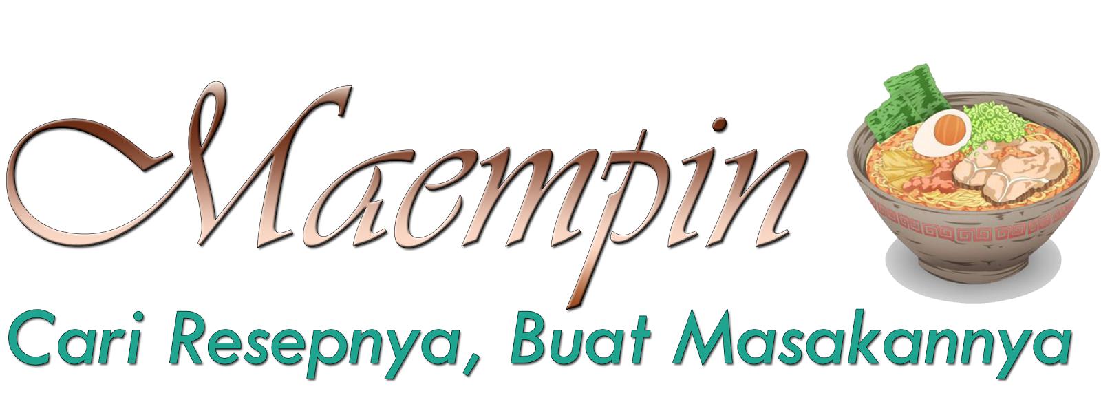 Maempin | Pilihan Resep dan Rumah Makan Nusantara