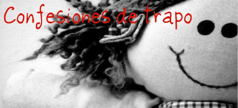 Confesiones de una muñeca de trapo