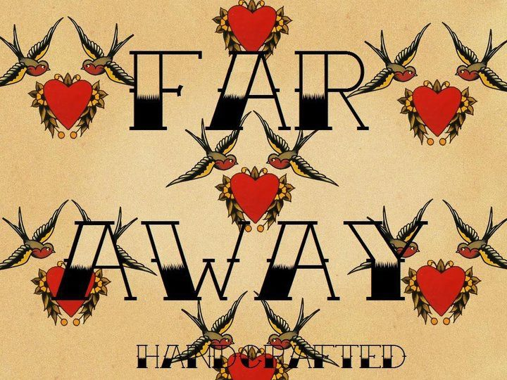 Far Away Handcrafted