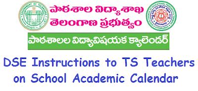 TS School Academic Calendar, DSE Telangana, Instructions