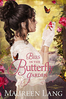 historical romance Bees in the Butterfly Garden by Maureen Lang