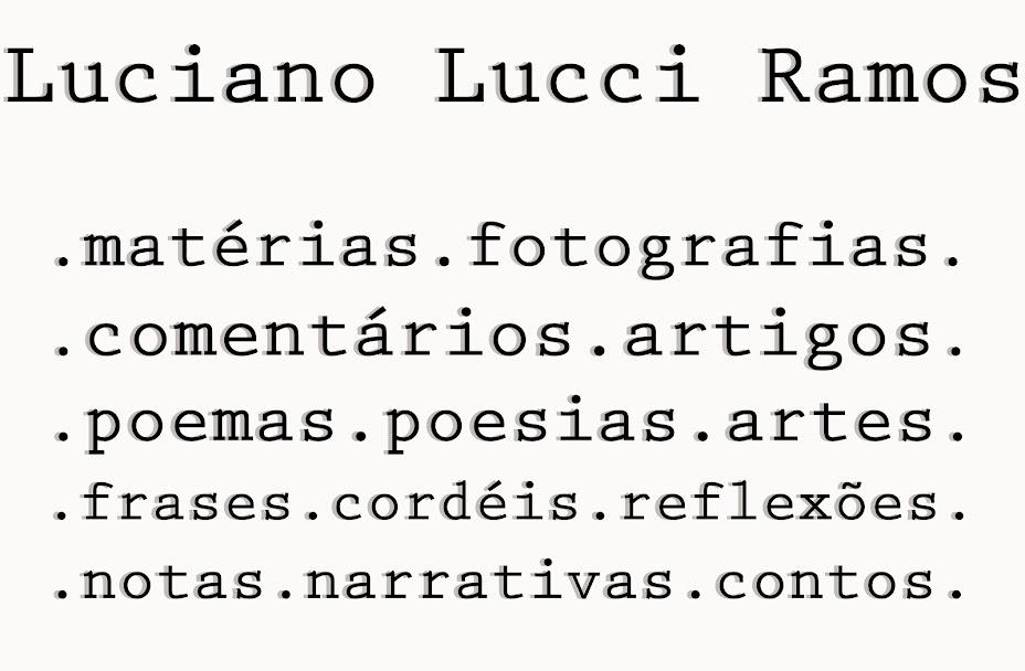 Luciano Lucci Ramos (Matérias,Artigos,Comentários e depoimentos )