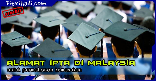 (Senarai) Alamat IPTA Seluruh Malaysia untuk Permohonan Kemasukan