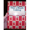 Once-A-Month Cooking OAMC Once A Month Cooking