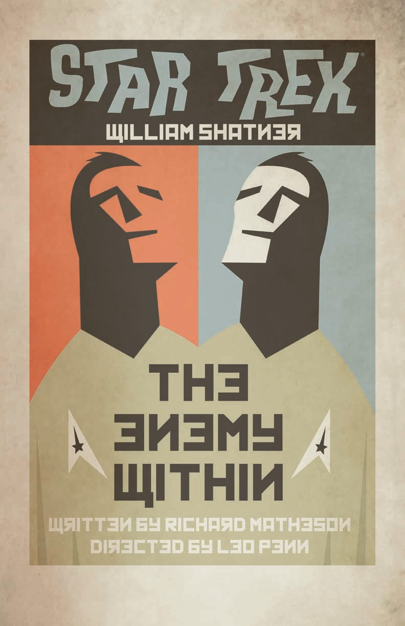 the enemy within The enemy within is an episode of the american science fiction television series star trek it was first broadcast on october 6, 1966 it is the fifth episode of the first season, written by richard matheson and directed by leo penn plot on stardate 1672.