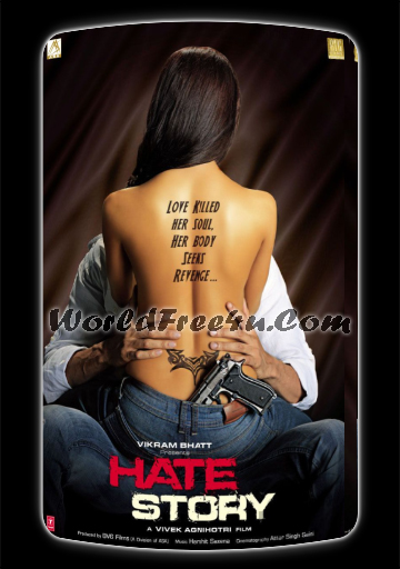 Poster Of Hindi Movie Hate Story (2012) Free Download Full New Hindi Movie Watch Online At worldfree4u.com
