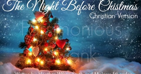 ... Swank: Twas The Night Before Christmas - A Christian Version