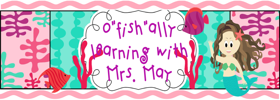 "O""fish""ally Learning with Mrs. May"