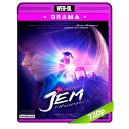 Jem and the Holograms (2015) WEB-DL 720p Audio Ingles 5.1 Subtitulada
