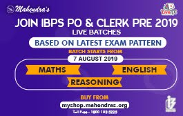 JOIN IBPS PO & CLERK PRE 2019 LIVE BATCHES