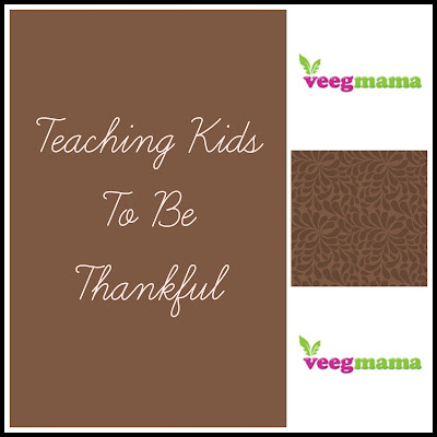 VeegMama ideas on teaching kids to be thankful