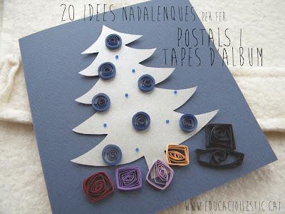 http://www.educacioilestic.cat/2013/11/20-idees-nadalenques-per-fer-postals-i.html