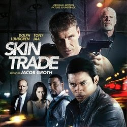 Skin Trade Soundtrack (Jacob Groth)