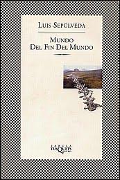 Nanny Books: Mundo del Fin del Mundo de Luis Sepúlveda
