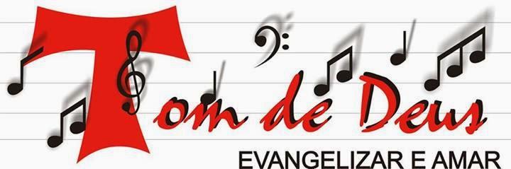 ..::Tom de Deus -Ministério de Música  Lavras-MG::..