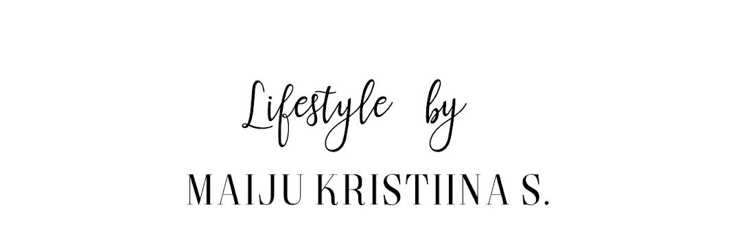 LIFESTYLE BY Maiju Kristiina