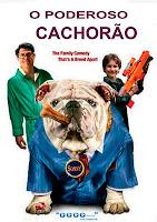 O+Poderoso+Cachorrao Assistir Filme O Poderoso Cachorrão   Dublado Online