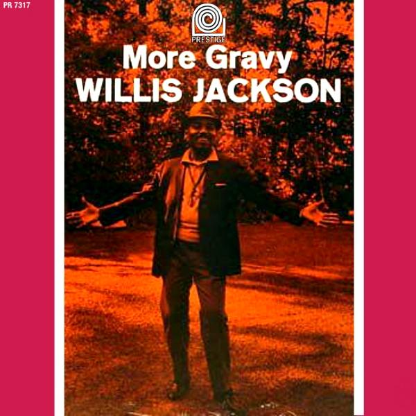 Willis Jackson With Pat Martino - Gravy