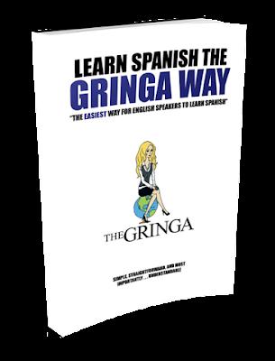 Learn Spanish the Gringa Way by Erin Ashley Sieber