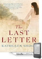 Kindle Nation Bargain Book Alert: Download it now and you'll be all set to curl up this weekend with Kathleen Shoop's bestseller The Last Letter – Over 60 rave reviews and just 99 cents on Kindle!