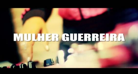 #RapBR - VIDEO - ATITUDE FEMININA (MULHER GUERREIRA) PART RENAN INQUERITO