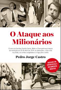«O ataque aos milionários», de Pedro Jorge Castro